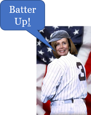 """Nancy Pelosi in Babe Ruth's number 3 Yankees uniform standing in front of an American flag saying """"Batter Up!"""""""